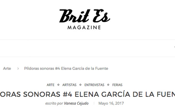 Feature: Brit Es Magazine ⎢ Píldoras sonoras